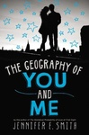 Jennifer E. Smith: The Geography of You and Me