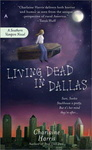 Charlaine Harris: Living Dead in Dallas