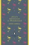 Lewis Carroll: Alice's Adventures in Wonderland / Through the Looking-Glass