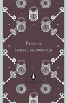 Samuel Richardson: Pamela, or Virtue Rewarded
