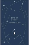 Thomas Hardy: Two on a Tower