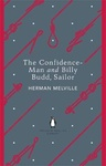 Herman Melville: The Confidence-Man and Billy Budd, Sailor
