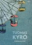 Tuomas Kyrö: A koldus és a nyúl