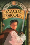 Debra Doyle – James D. MacDonald: Mágusiskola