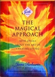 Jane Roberts: The Magical Approach