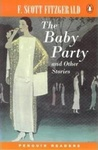 F. Scott Fitzgerald: The Baby Party and Other Stories (Penguin Readers)