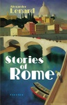Alexander Lenard: Stories of Rome