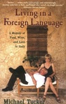 Michael Tucker: Living in a Foreign Language