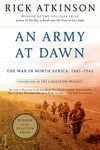 Rick Atkinson: An Army at Dawn