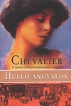 Tracy Chevalier: Hulló angyalok