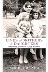 Sheila Munro: Lives of Mothers & Daughters