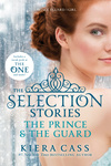 Kiera Cass: The Selection Stories – The Prince & The Guard