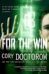 Cory Doctorow: For The Win