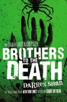 Darren Shan: Brothers to the Death