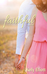 Kelly Elliott: Faithful