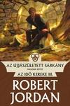 Robert Jordan: Az újjászületett sárkány I-II.