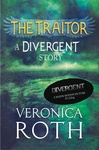 Veronica Roth: The Traitor