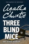 Agatha Christie: Three Blind Mice and Other Stories