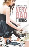 Ilsa Madden-Mills: Very Bad Things