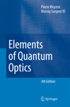 Pierre Meystre – Murray Sargent: Elements of Quantum Optics