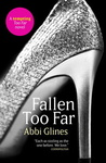 Abbi Glines: Fallen Too Far
