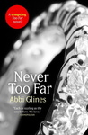 Abbi Glines: Never Too Far