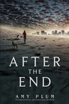Amy Plum: After the End