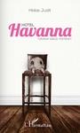 Hidas Judit: Hotel Havanna
