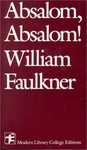 William Faulkner: Absalom, Absalom!