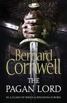 Bernard Cornwell: The Pagan Lord