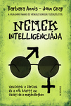 Barbara Annis – John Gray: Nemek intelligenciája