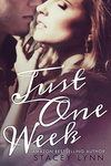 Stacey Lynn: Just One Week