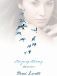Demi Lovato: Staying Strong