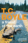 T. C. Boyle: A Friend of the Earth