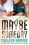 http://maybeitisaboutthestory.blogspot.hu/2015/06/colleen-hoover-maybe-someday.html
