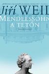 Jiri Weil: Mendelssohn a tetőn
