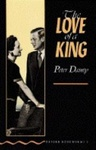 Peter Dainty: The Love of a King (Oxford Bookworms)