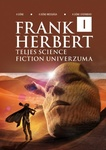 Frank Herbert: Frank Herbert teljes science fiction univerzuma 1.