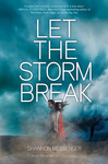 Shannon Messenger: Let the Storm Break