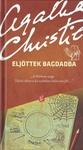 Agatha Christie: Eljöttek Bagdadba