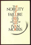 Ivan Morris: The nobility of failure