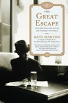 Kati Marton: The Great Escape