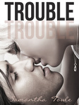 Samantha Towle: Trouble