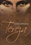 Freddy Jermanosz: Tereza