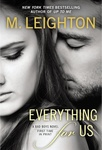 M. Leighton: Everything For Us