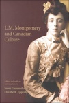 Irene Gammel – Elizabeth Epperly (szerk.): L. M. Montgomery and Canadian Culture