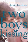 David Levithan: Two Boys Kissing
