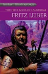 Fritz Leiber: The First Book of Lankhmar