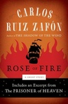 Carlos Ruiz Zafón: The Rose of Fire