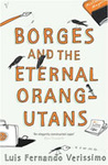Luis Fernando Verissimo: Borges and the Eternal Orang-Utans